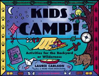 Kids Camp! Guide to Camping Outdoors