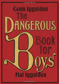Dangerous Book For Boys - a Great Camping Book for Kids